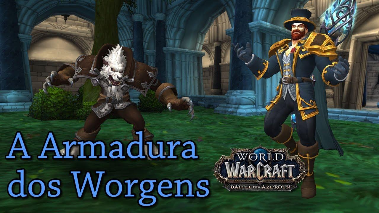 A Armadura Tradicional dos Worgens - World of Warcraft (PT-BR)