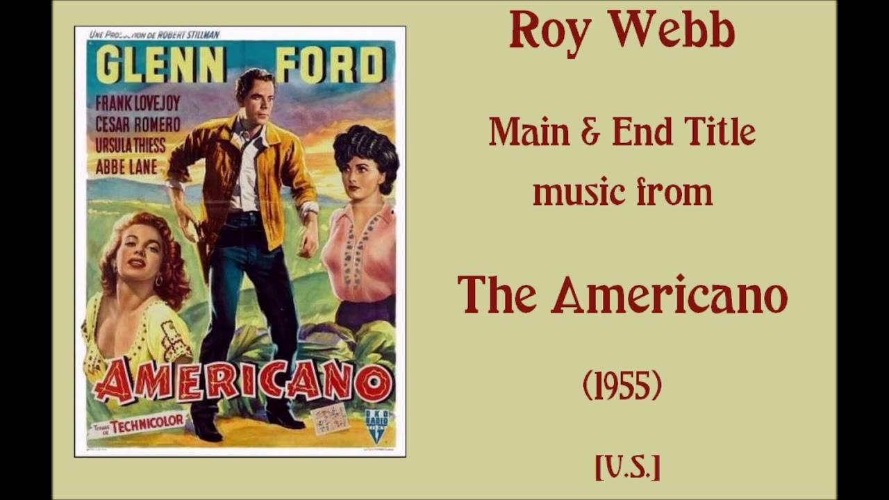 Download Roy Webb: The Americano (1955)