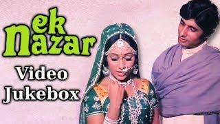 Ek Nazar - Songs Collection - Amitabh Bachchan - Jaya Bahaduri - Lata - Laxmikant Pyarelal