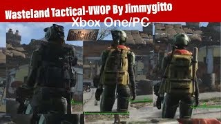 Fallout 4 Xbox One/PC Mods|Wasteland Tactical-VWOP By Jimmygitto