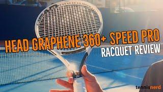 HEAD Graphene 360+ Speed Pro Racquet Review