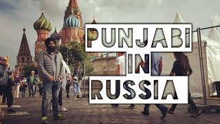 Punjabi Guy in Russia | Russia Vlog