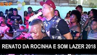 Baixar RENATO DA ROCINHA E SOM LAZER   RESENHA DO SOM LAZER 2018 BSP