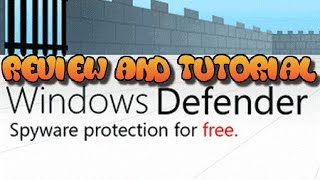 Windows Defender Review and Tutorial (Windows Support)