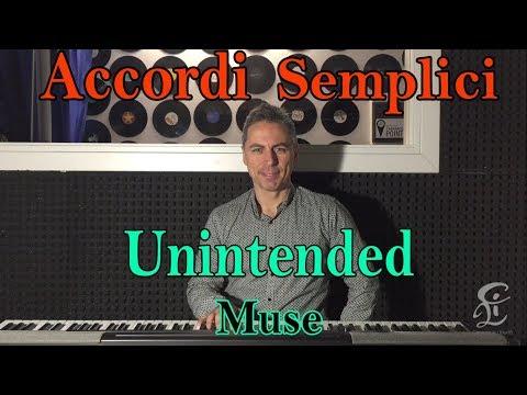 #24 UNINTENDED (Muse) - Tutorial Pianoforte - Accordi facili