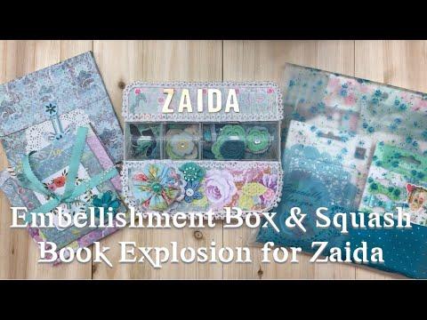 Project Share:  Embellishment Box and Squash Book for Zaida