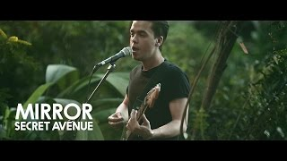 Secret Avenue - Mirror (ШООМ Jungle Session)