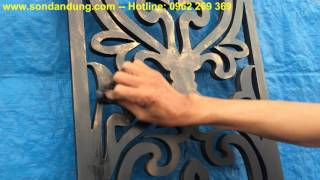 Quy trình sơn giả cổ, sơn giả cổ, cách sơn giả cổ, sơn gỗ giả cổ, sơn giả đồng cổ