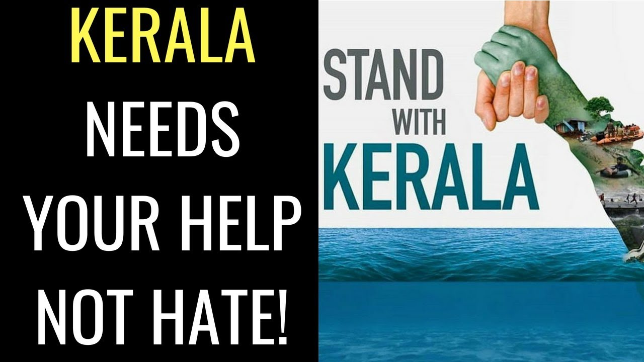 Stop The Rumours Kerala Needs You Watch How To Help Verify Do Not Hate Kerala Floods 2018