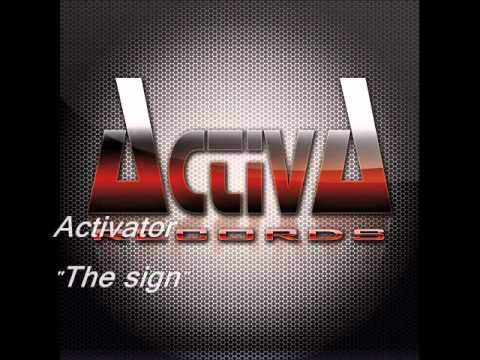 Activator   The sign (Updated mix)