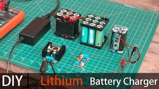 How to Make a Lithium Battery Charger