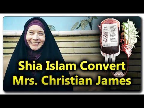 Shia Islam Convert Story ◈ Mrs. Christian James