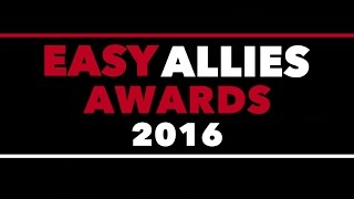 The Easy Allies Awards 2016