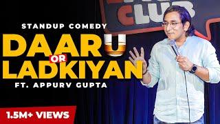 Daaru, Chakhna aur Ulti Stand Up Comedy by Appurv Gupta aka GuptaJi