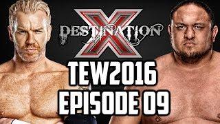 """""""Destination X"""" Total Extreme Wrestling 2016 (Episode #09)"""