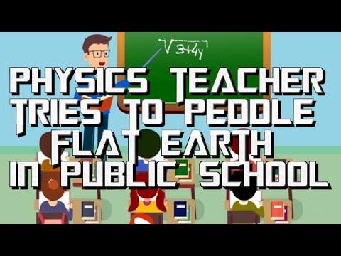 Physics Teacher Tries To Peddle Flat Earth In Public School thumbnail