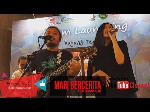 Mari Bercerita feat Ichamalia | Payung Teduh Launching Album