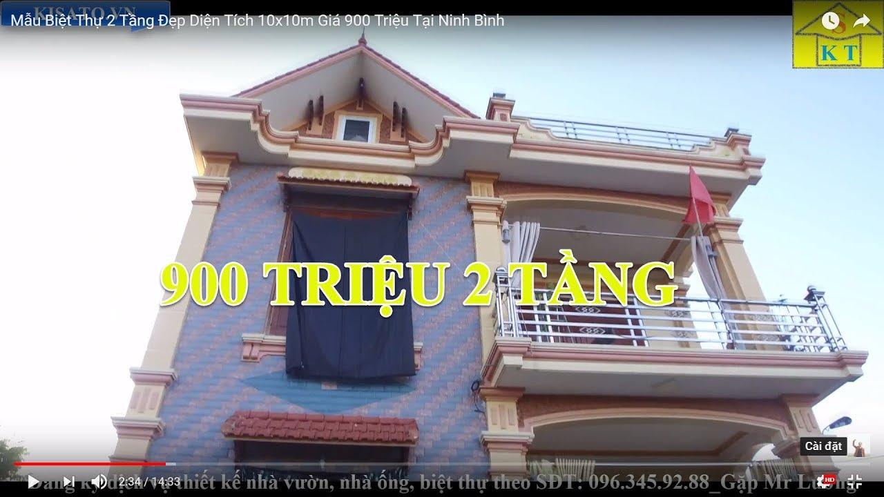 Mẫu Biệt Thự 2 Tầng Đẹp Diện Tích 10x10m Giá 900 Triệu Tại Ninh Bình