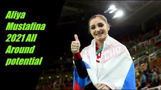 Aliya Mustafina 2021 Potentail all around program(Code of Points 2017-21)
