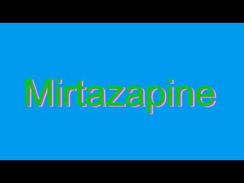 How To Pronounce Mirtazapine