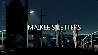 Just Hush - Maikee&#39s Letters (Lyrics)