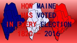 How Maine [AT LARGE] Has Voted in Every Presidential Election