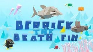 Interesting Indie - Derrick the Deathfin