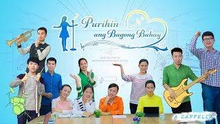 """A Cappella Song """"Purihin ang Bagong Buhay"""""""