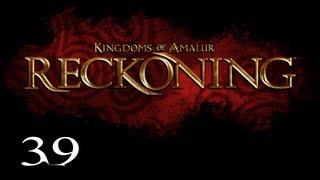 Repeat youtube video Прохождение Kingdoms of Amalur: Reckoning - Часть 39 — Ратир / Прибытие в осажденный Мел-Сеншир