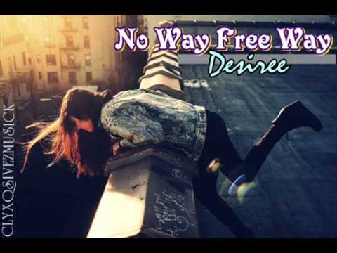 Desiree - No Way Free Way