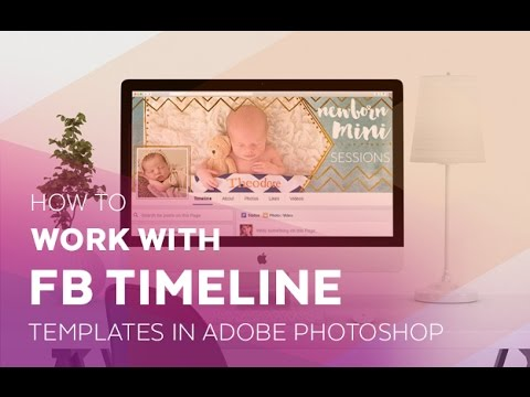 how to work with facebook timeline templates in adobe photoshop