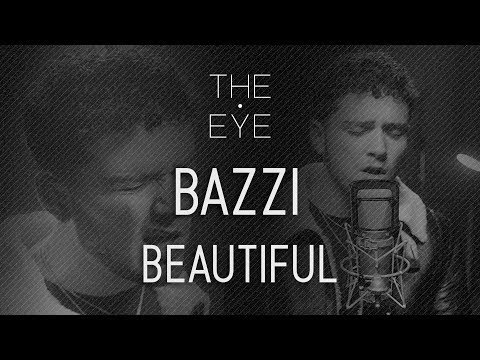 Bazzi - Beautiful | THE EYE