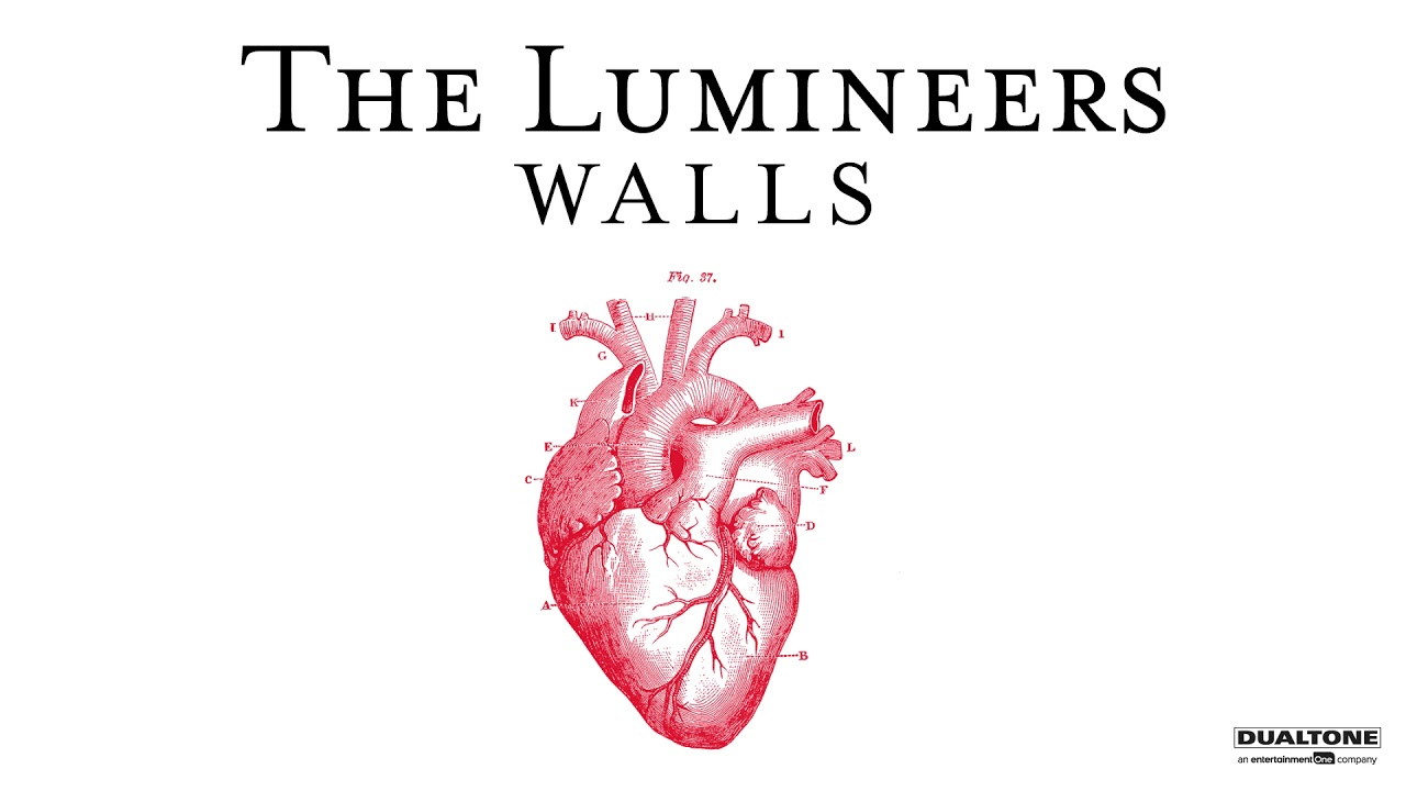 The Lumineers Walls Official Audio Youtube