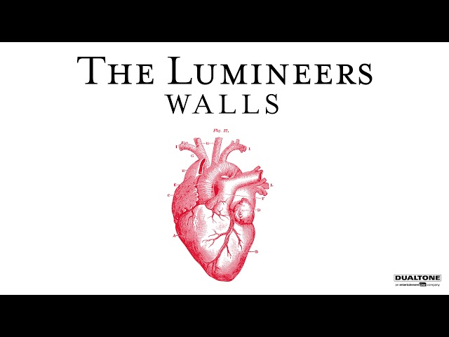 """The Lumineers - """"Walls"""" (OFFICIAL AUDIO)"""