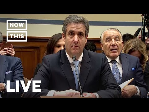 Michael Cohen Congress Testimony: Trump's Former Lawyer Reveals All  — FULL STREAM | NowThis