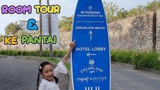 Gambar cover Room Tour Hotel Wyndham ♥ Mau ke Pantai Hanya Jalan Kaki - Aqilla's Diary