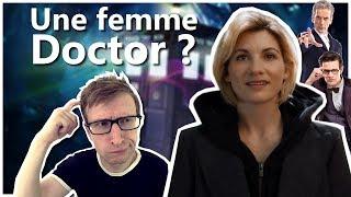 LE DOCTOR EST UNE FEMME, UNE BONNE IDÉE ? (Doctor Who 13)