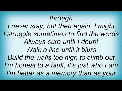 Kenny Chesney - Better As A Memory Lyrics