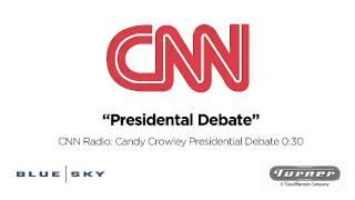 cnn radio candy crowley presidential debate commercial