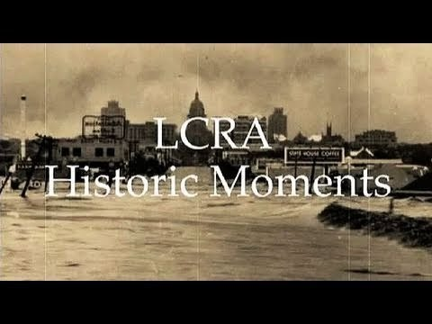 LCRA Historic Moment: The day LCRA blew up a dam