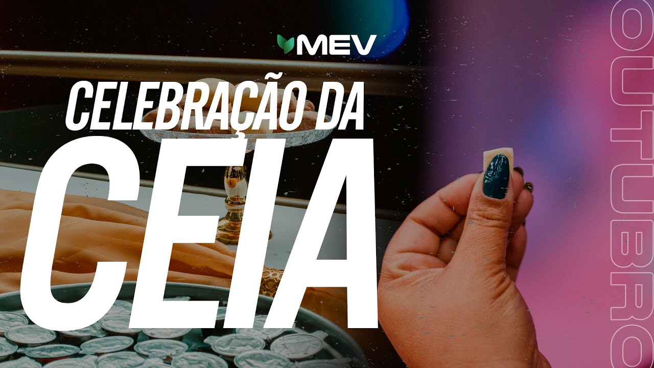 Download MEV | Celebração da Santa Ceia | Outubro