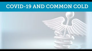 COVID-19 and Common Cold