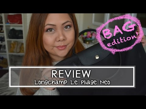 BAG REVIEW - Longchamp Le Pliage Neo ♡♡♡