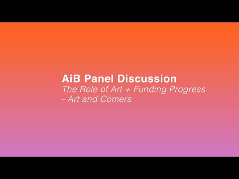 Panel Discussion - Role of Art and Funding Progress