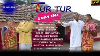 TUR TUR NEW SANTALI VIDEO SONG 2020//ELIYAS MANDI & PANKAJ MURMU & MAMUNI & GANGA