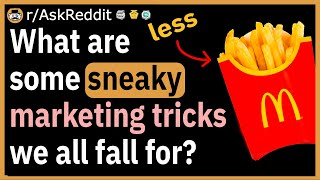 What are some markęting tricks we all unknowingly fall for?