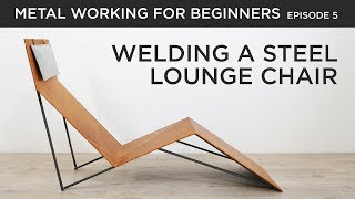 Making a Steel and Leather Lounge Chair