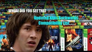 Update as of 6/20/18, Xbox One Backward Compatible Games - 360 & Original Xbox
