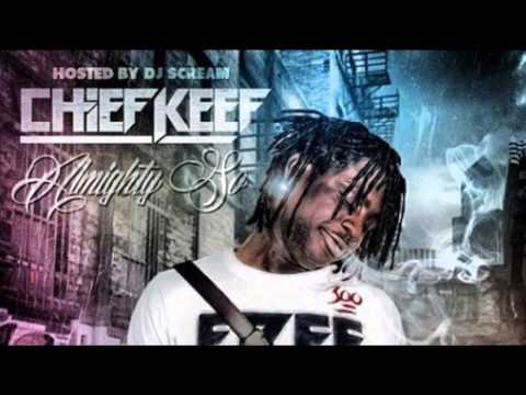 Chief Keef - Ape Shit (Almighty So)