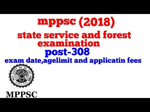 Mppsc ( state servics examination |forest exam recruitment 2018) vacancies  out